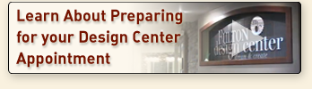 Prepare for your design cetner appointment